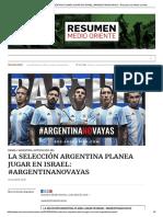 La Selección Argentina Planea Jugar en Israel_ #Argentinanovayas – Resumen de Medio Oriente