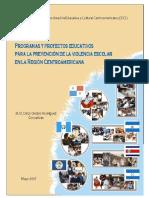 Programas y proyectos educativos para la prevención de la violencia escolar en la región centroamericana