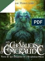 Les Chevaliers d'Emeraude-02 Les Dragons de l'Empereur Noir