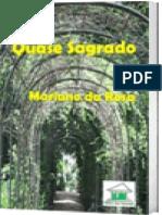 Quase Sagrado (Luiz Carlos Mariano da Rosa)