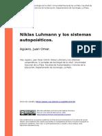 Aguero, Juan Omar (2010). Niklas Luhmann y Los Sistemas Autopoieticos