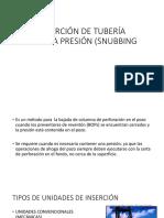 Inserción de Tubería Contra Presión (Snubbing