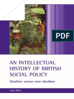 An Intellectual History of British Social Policy Idealism Versus Non Idealism