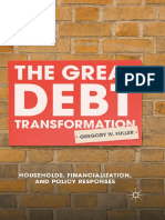 The Great Debt Transformation Households Financialization and Policy Responses