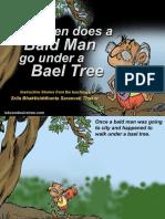 Bald Man Under Bael Tree