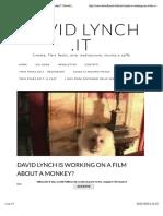 David Lynch is working on a film about a monkey? | David Lynch