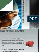 (1) - 2008-2009 - 9º Ano - Saúde Individual e Comunitária