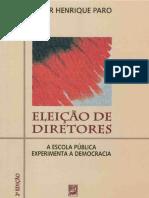 Paro, Vitor Eleição de Diretores a Escola Pública Experimenta a Democracia Completo