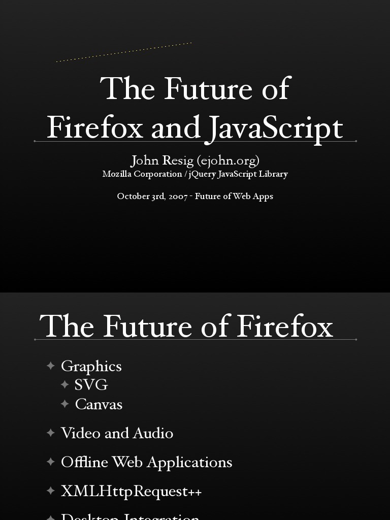 The Future of Firefox and Javascript | Java Script | Software