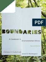 Boundaries a Casebook in Environmental Ethics