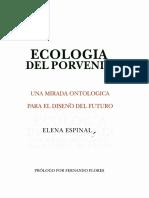 Ecologia Del Porvenir (Spanish Edition) - Elena Espinal