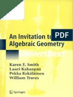 Universitext-Karen-E.-Smith-Pekka-Kekäläinen-Lauri-Kahanpää-William-Traves-An-invitation-to-algebraic-geometry-Springer-2000.pdf