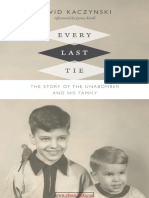 Every Last Tie the Story of the Unabomber and His Family 2016 WWT