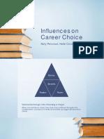 influences on career choice