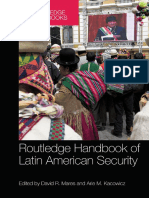 (Routledge Handbooks) David R. Mares, Arie M. Kacowicz-Routledge Handbook of Latin American Security-Routledge (2015)