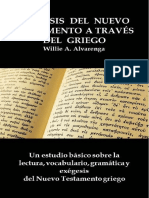 Exégesis Del Nuevo Testamento a Través Del Griego Por Willie Alvarenga