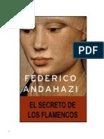 Andahazi Federico El Secreto de Los Flamencos