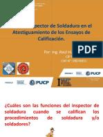 Rol Del Inspector de Soldadura en El Atestiguamiento de Los Ensayos de Calificación.