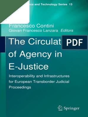 The Circulation Of Agency In E Justice Interoperability E