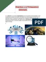 Trabajo Práctico 1 (1°Trimestre) Internet