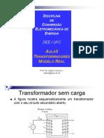 Aula 05 - Transformadores Modelo Real