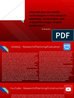 how did you use media technologies in the research planning construction and evaluation stages of your production