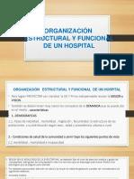 Organización Estructural y Funcional de Un Hospital