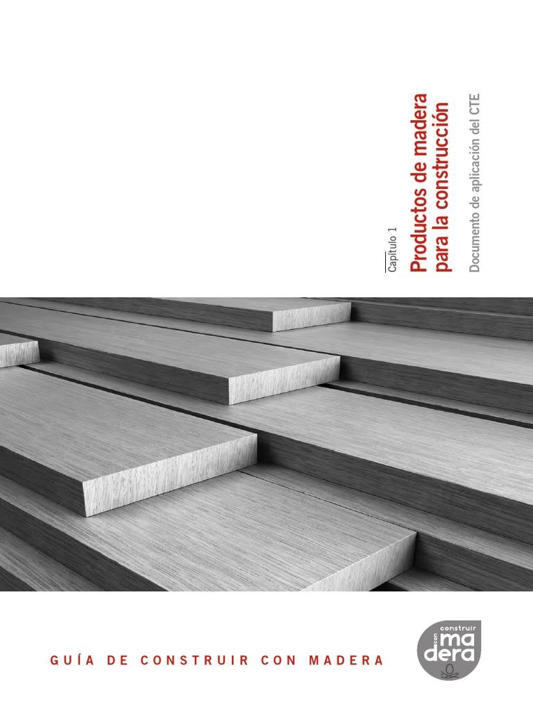 Guía de Construir con Madera. Capítulo 1. Productos de Madera para ...