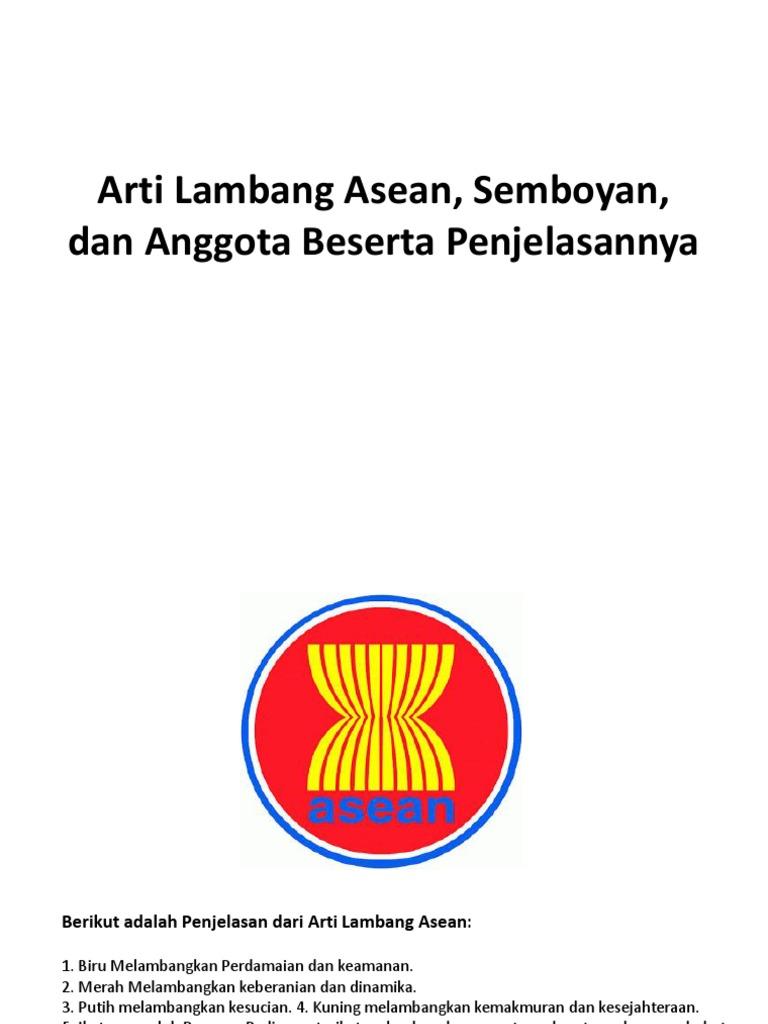 Arti Lambang Asean Semboyan Dan Anggota