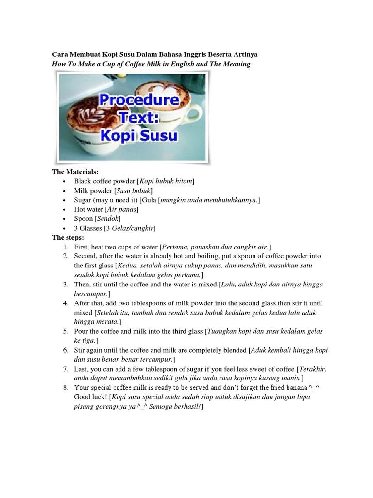 Teks Prosedur Cara Membuat Kopi Susu Dalam Bahasa Inggris Brad