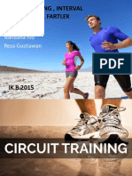 Circuit Training , Interval Training , Fartlek