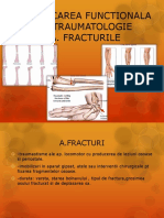 Curs 2. Reeducarea Functionala in Traumatologie - A, FRACTURILE