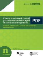 Valoración de Servicios Ambientales Para El Ordenamiento Agrohidrológico en Cuencas Hidrográficas