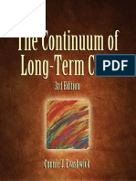 The Continuum of LTC