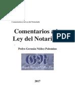 Comentarios a La Ley Del Notariado 2017