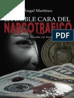Martinez, Angel - La Doble Cara Del Narcotrafico.pdf