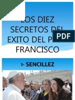 Los diez secretos del exito del Papa Francisco.pps