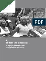 El Derecho Ausente , Politicas de Discriminacion