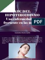 Constantino Parente Castillo - ABC del Hipotiroidismo, una enfermedad más frecuente en las mujeres