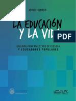 """Huergo, Jorge. """"Fundación de La Pedagogía Oficial en Argentina"""""""