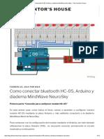 Como Conectar Bluetooth HC-05, Arduino y Diadema MindWave NeuroSky – the Inventor's House
