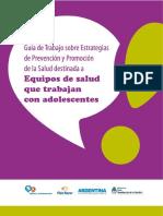 95366447-Guia-de-Trabajo-sobre-Estrategias-de-Prevencion-y-Promocion-de-la-Salud-destinada-a-Equipos-de-salud-que-trabajan-con-adolescentes.pdf