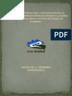 Informe de La Comision de La Verdad Investigacion de Las Violaciones a Los Derechos Humanos Durante La Guerra Sucia de Los Anos Sesenta y Setenta Del Estado de Guerrero III Memoria Fotografica