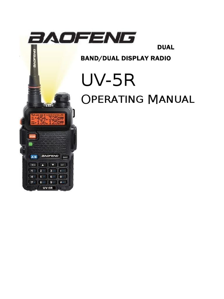 Baofeng UV-5R Series Operating Manual | Battery (Electricity) | Radio
