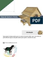 Projeto Casinha de Cachorro Smoky Passo a Passo