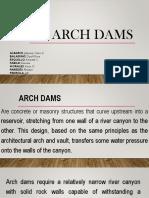 ARCH DAMS