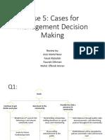 Case 5 Cases for Management Decision Making
