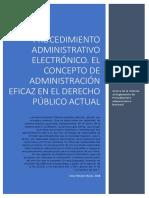 Procedimiento administrativo electrónico. El concepto de Administración eficaz en el derecho público actual.