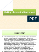 Making of a Musical Instrument