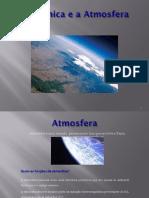 A Química e a Atmosfera - 10º Ano